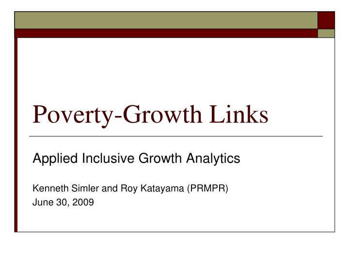 Poverty growth links