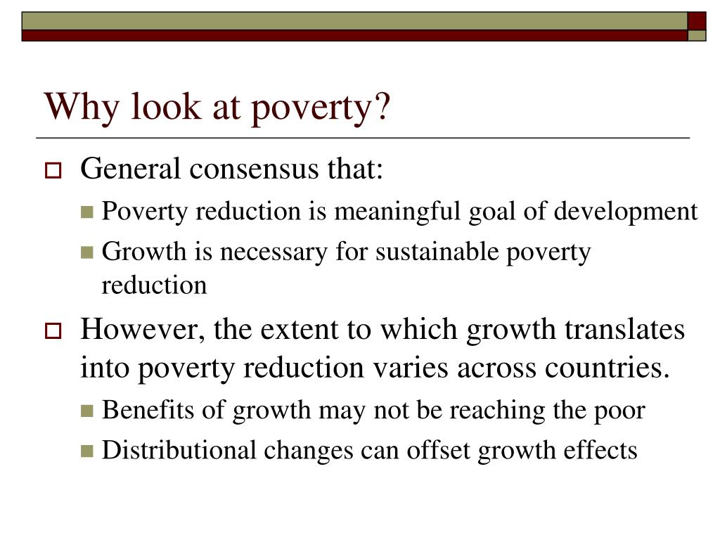 Why look at poverty?