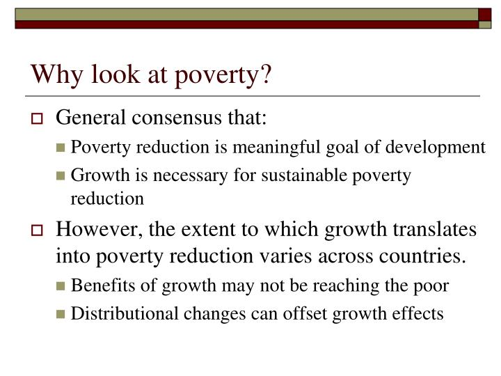 Why look at poverty