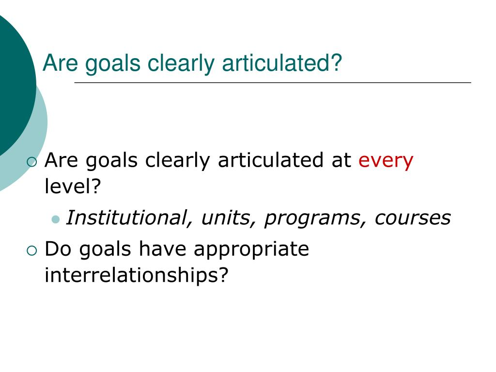 Are goals clearly articulated?