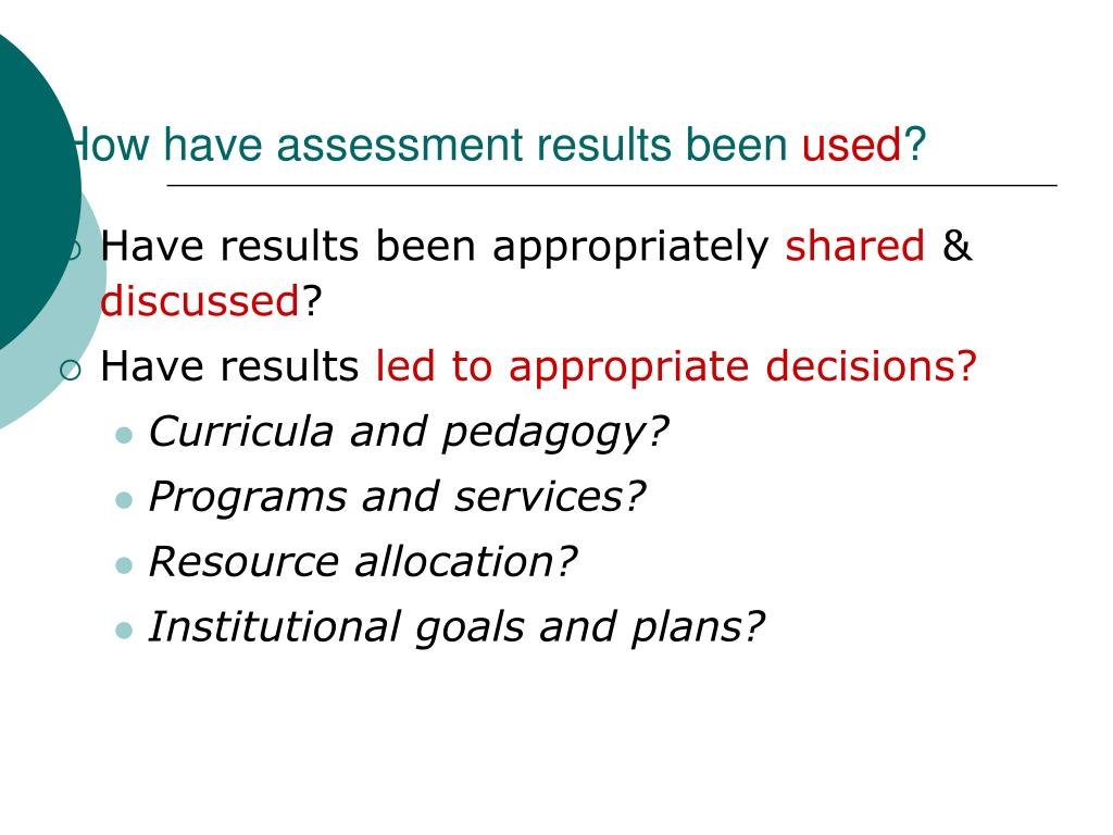 How have assessment results been