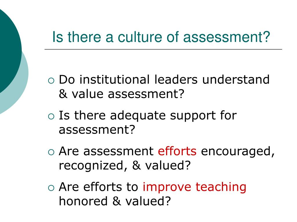 Is there a culture of assessment?