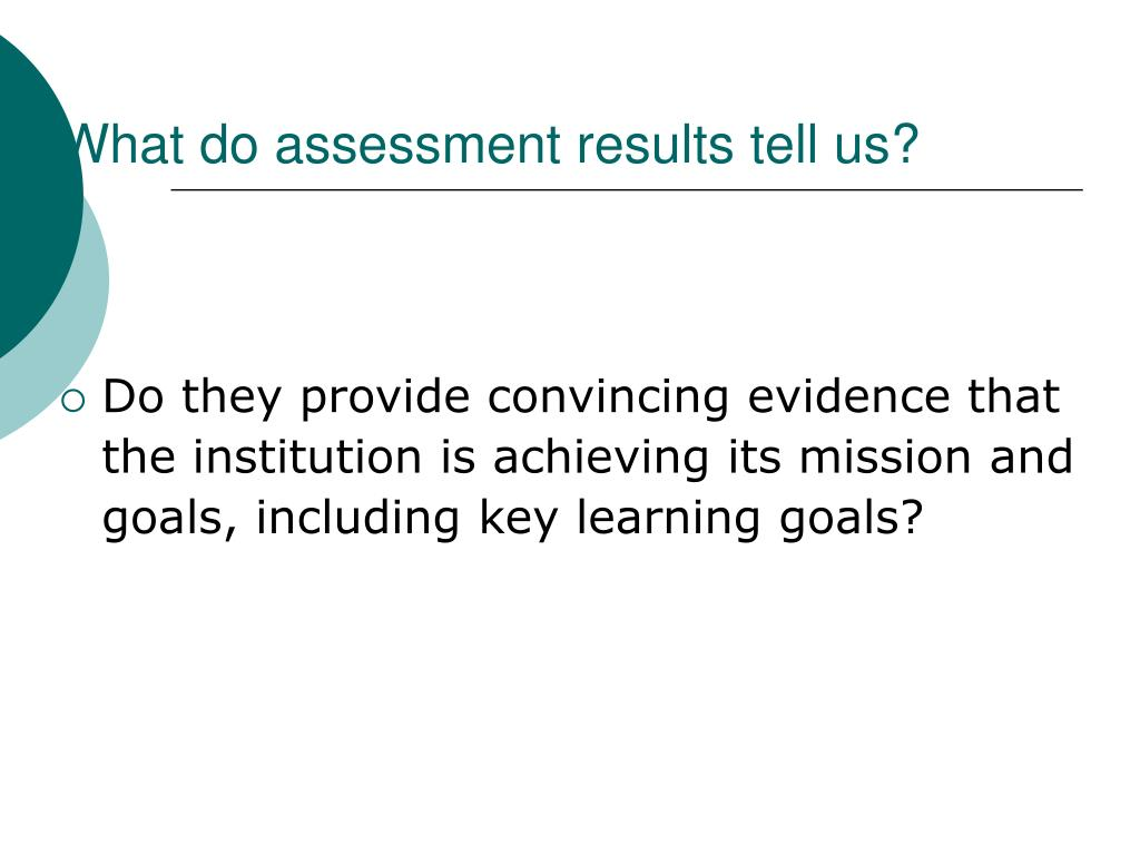 What do assessment results tell us?