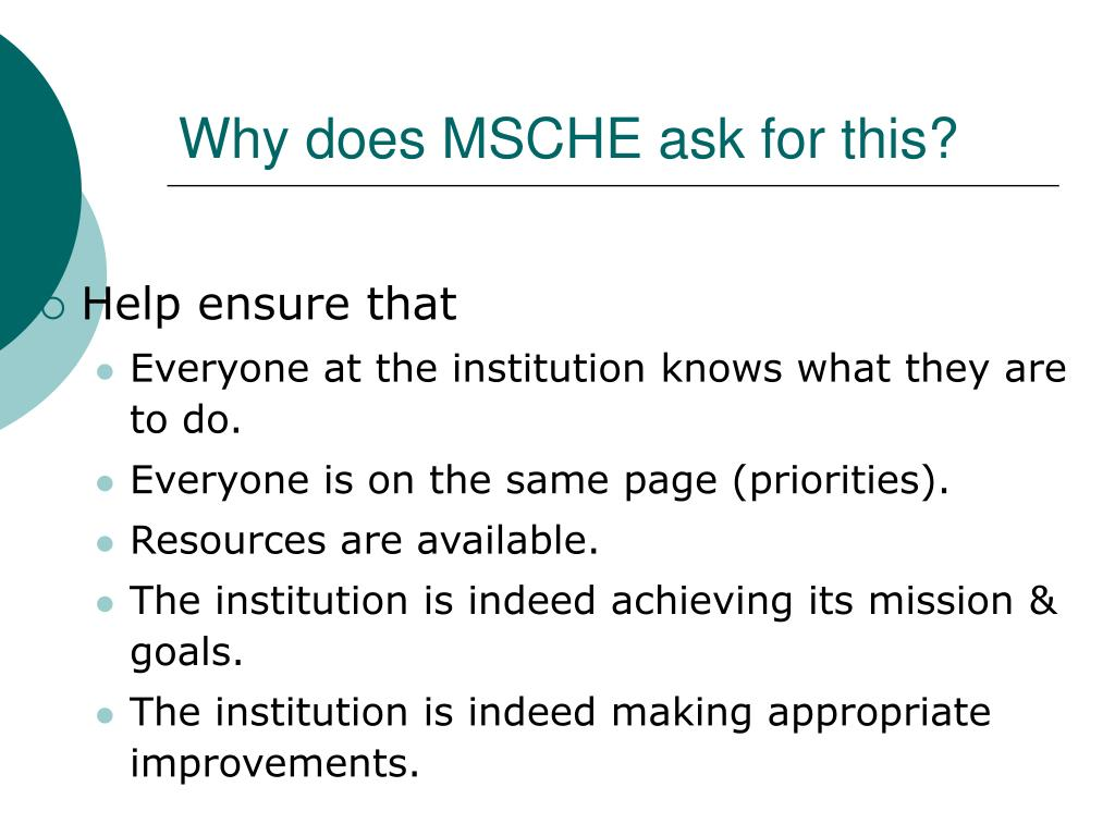 Why does MSCHE ask for this?