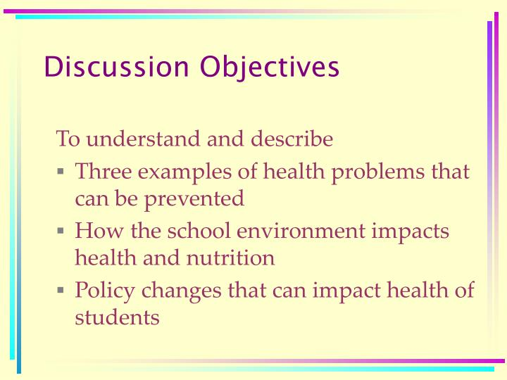 Discussion objectives