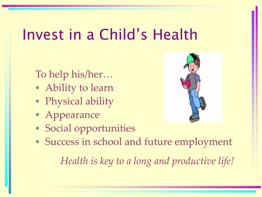 Invest in a Child's Health