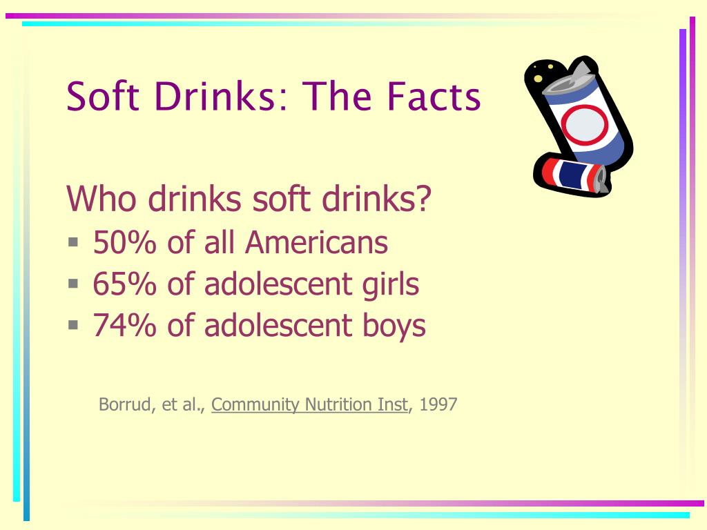 Soft Drinks: The Facts