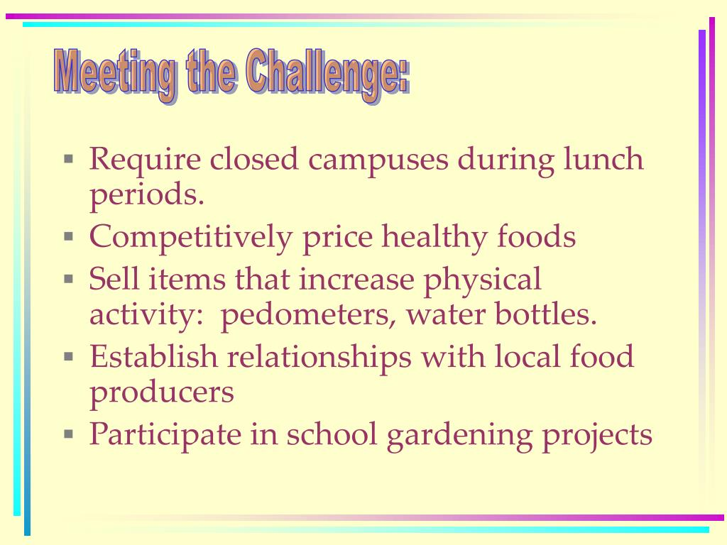 Meeting the Challenge: