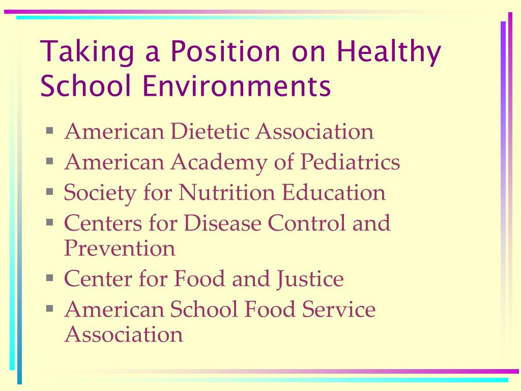 Taking a Position on Healthy School Environments