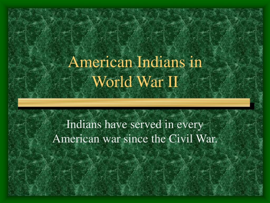 american indians in world war ii l.