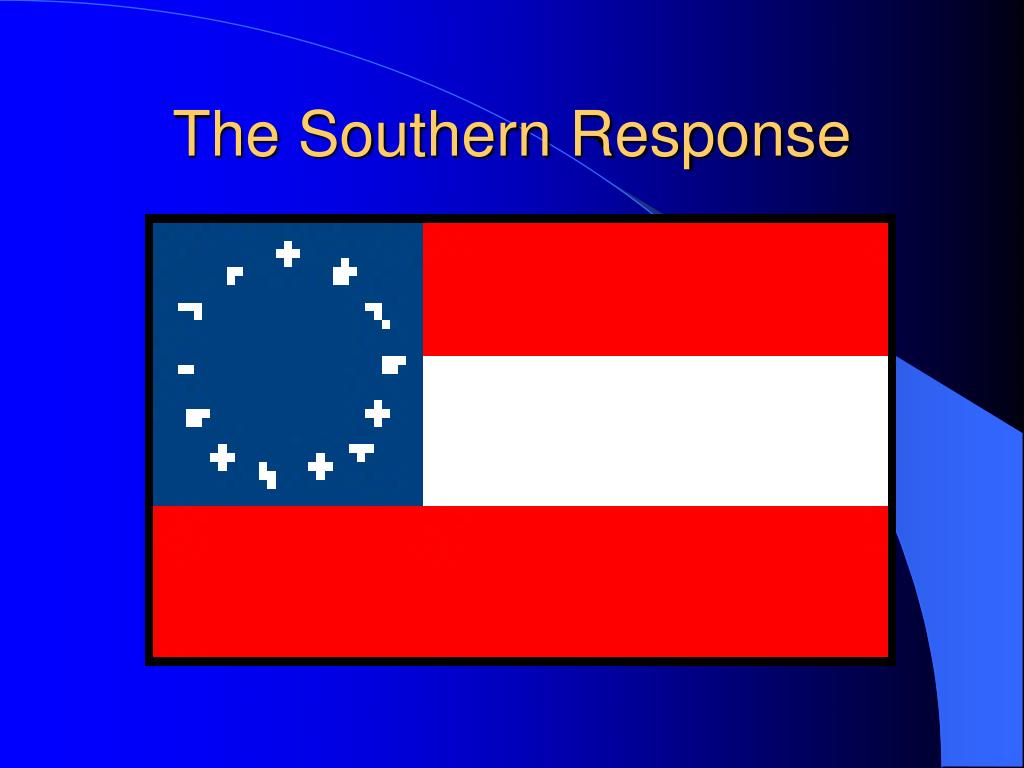 The Southern Response