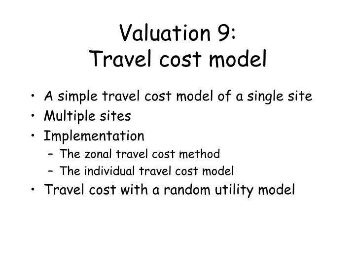 Valuation 9 travel cost model