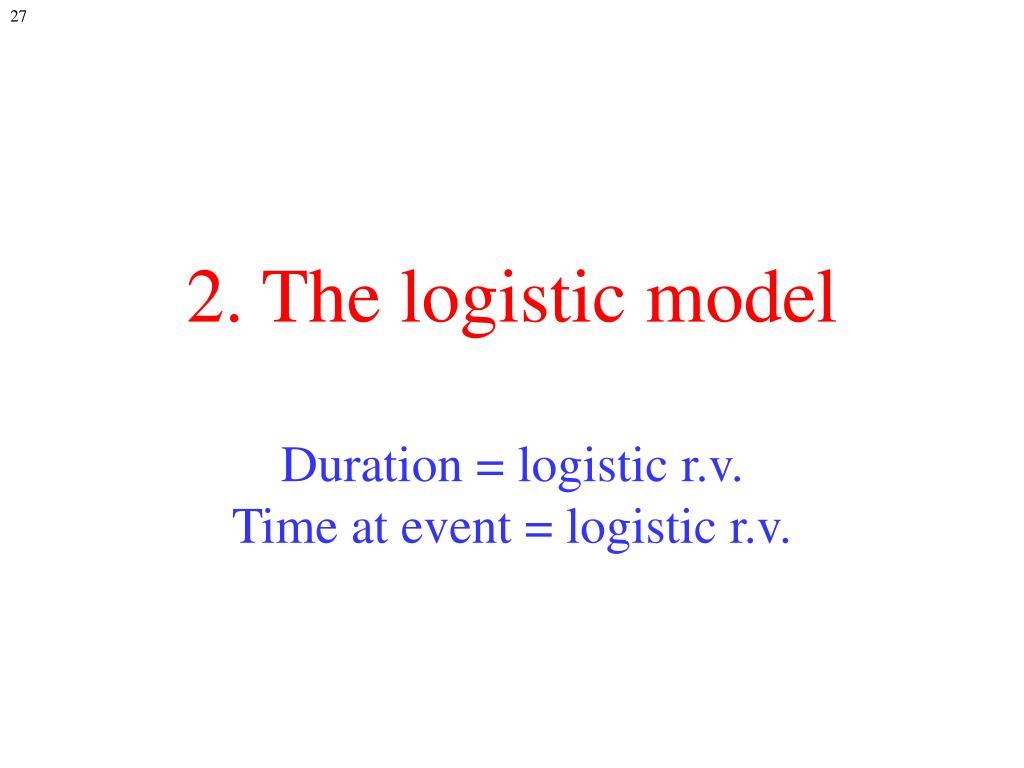 2. The logistic model