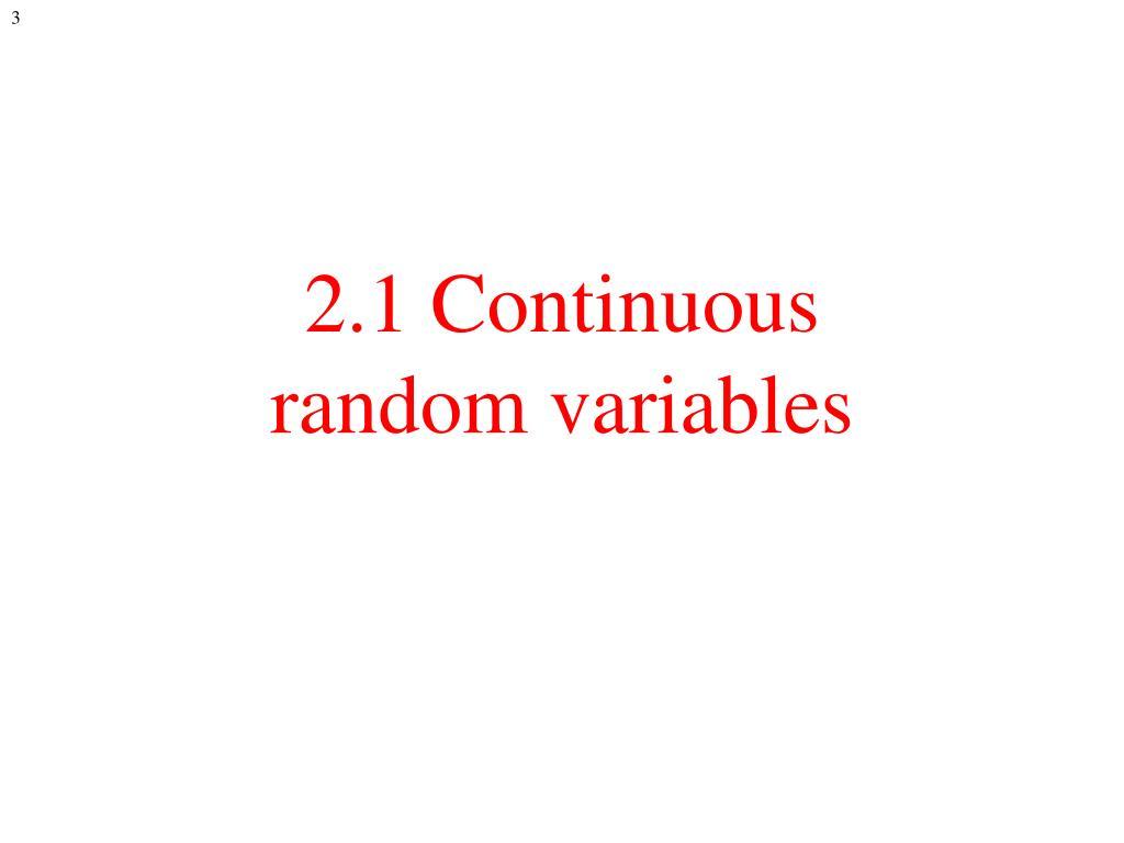 2.1 Continuous