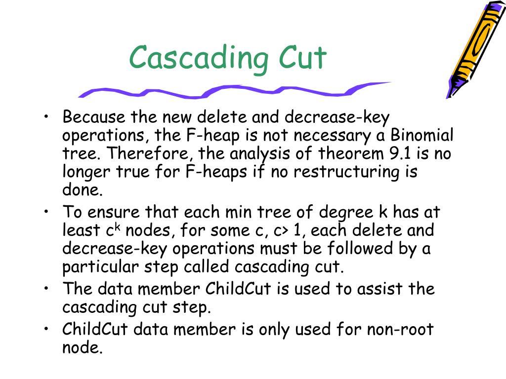 Cascading Cut