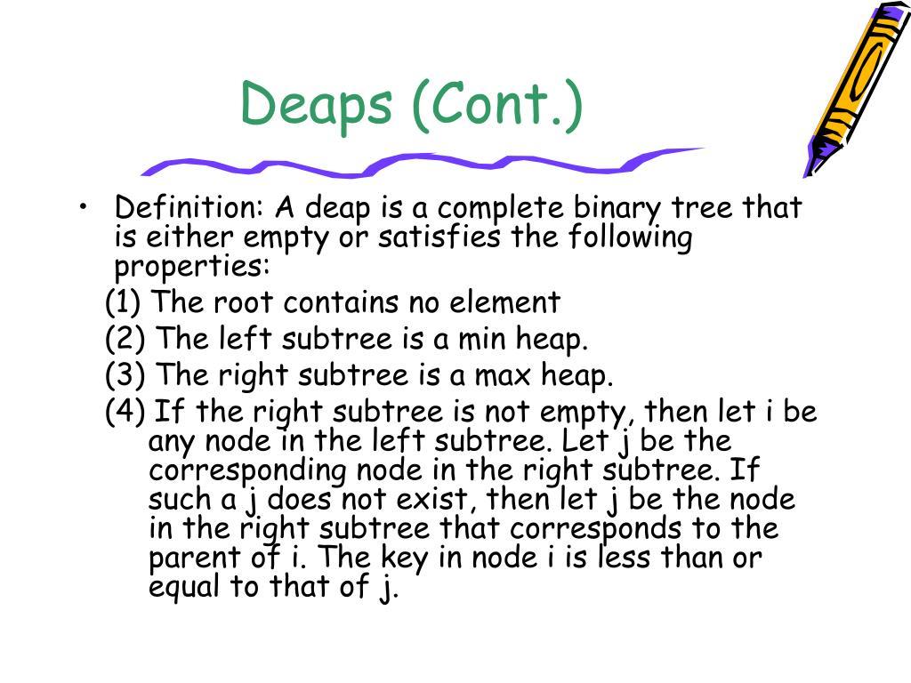 Deaps (Cont.)