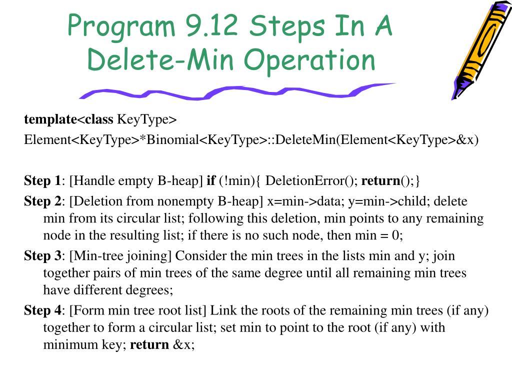 Program 9.12 Steps In A Delete-Min Operation