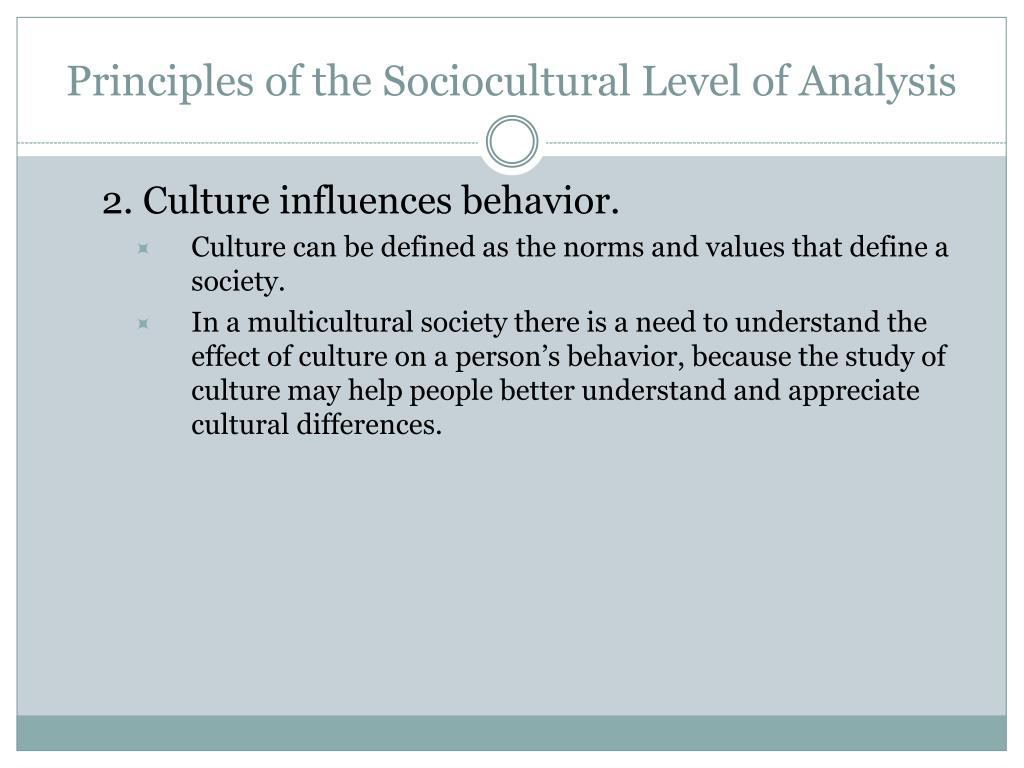 Principles of the Sociocultural Level of Analysis