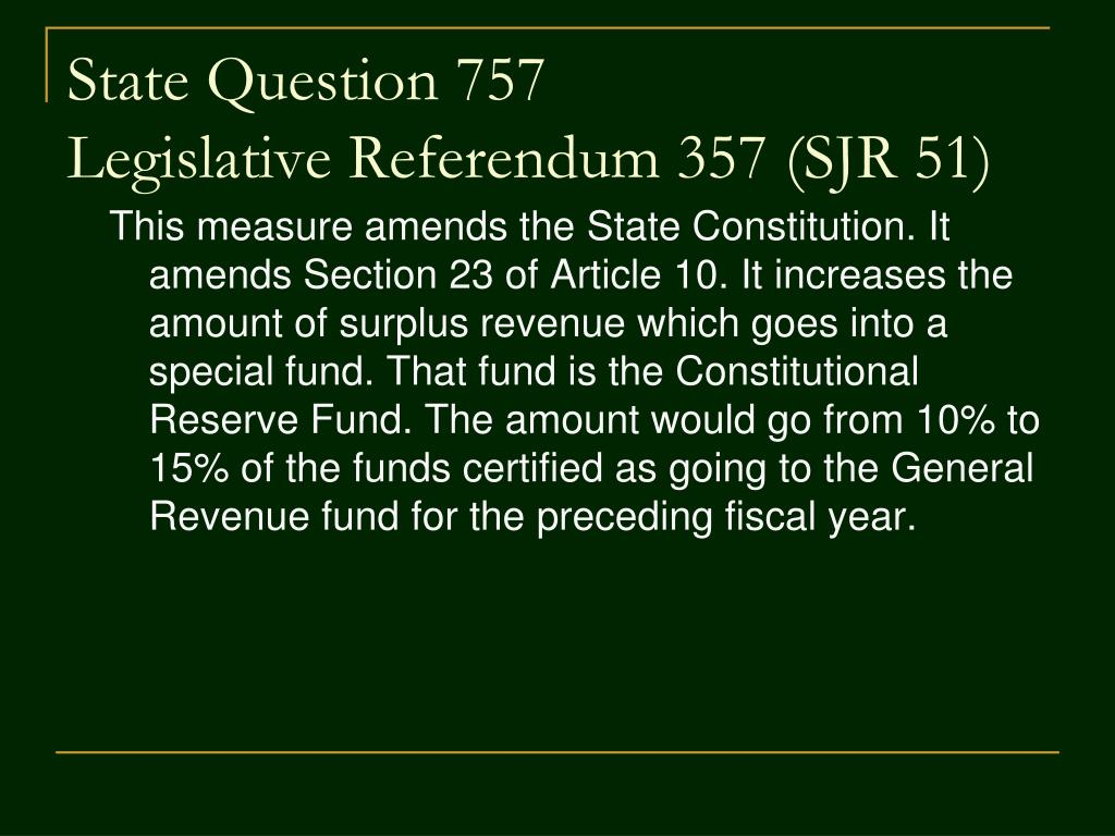 State Question 757