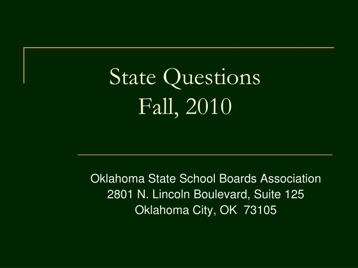 State questions fall 2010