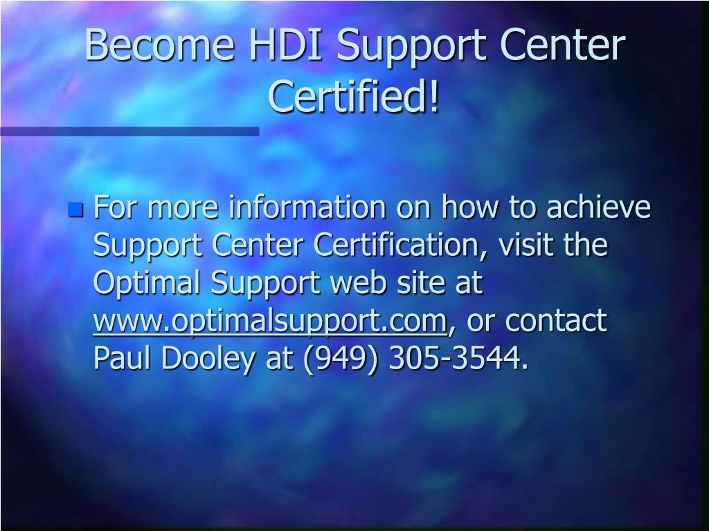 Become HDI Support Center Certified!