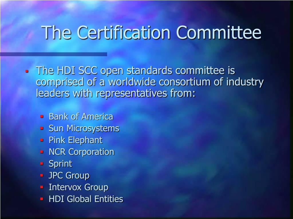The Certification Committee