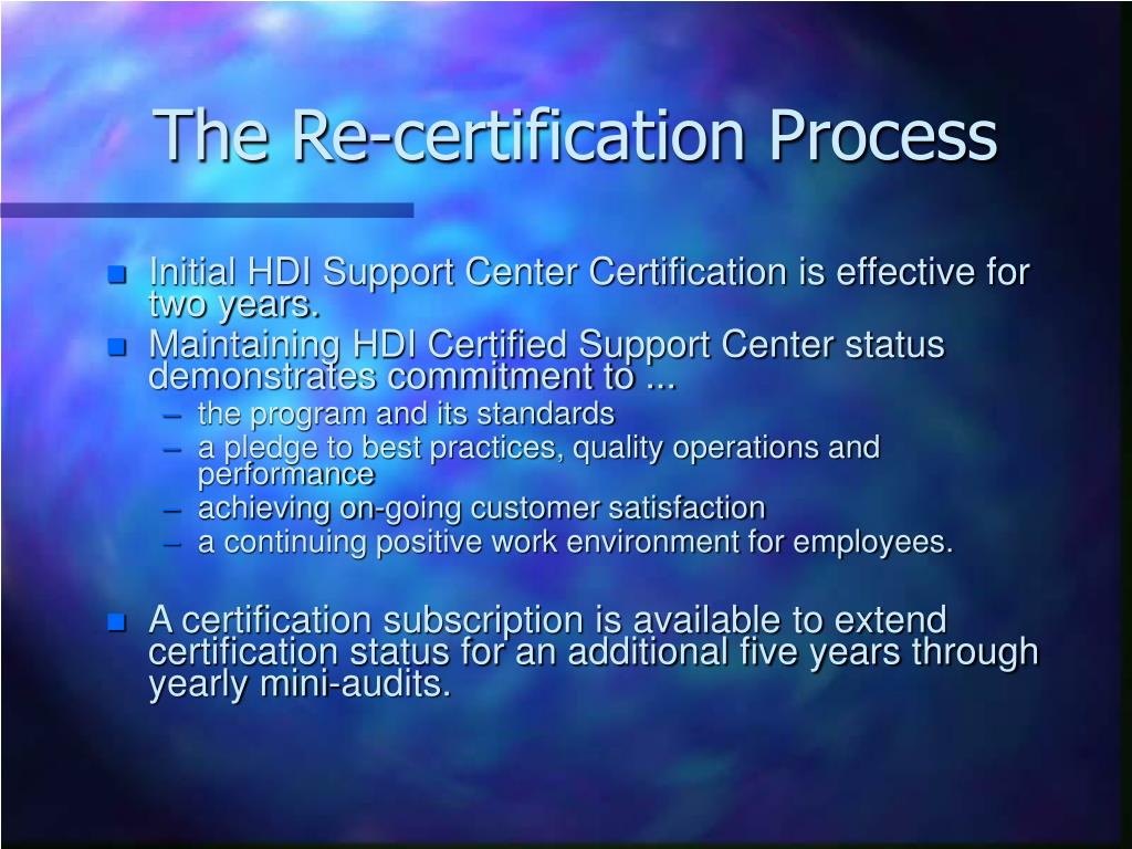The Re-certification Process