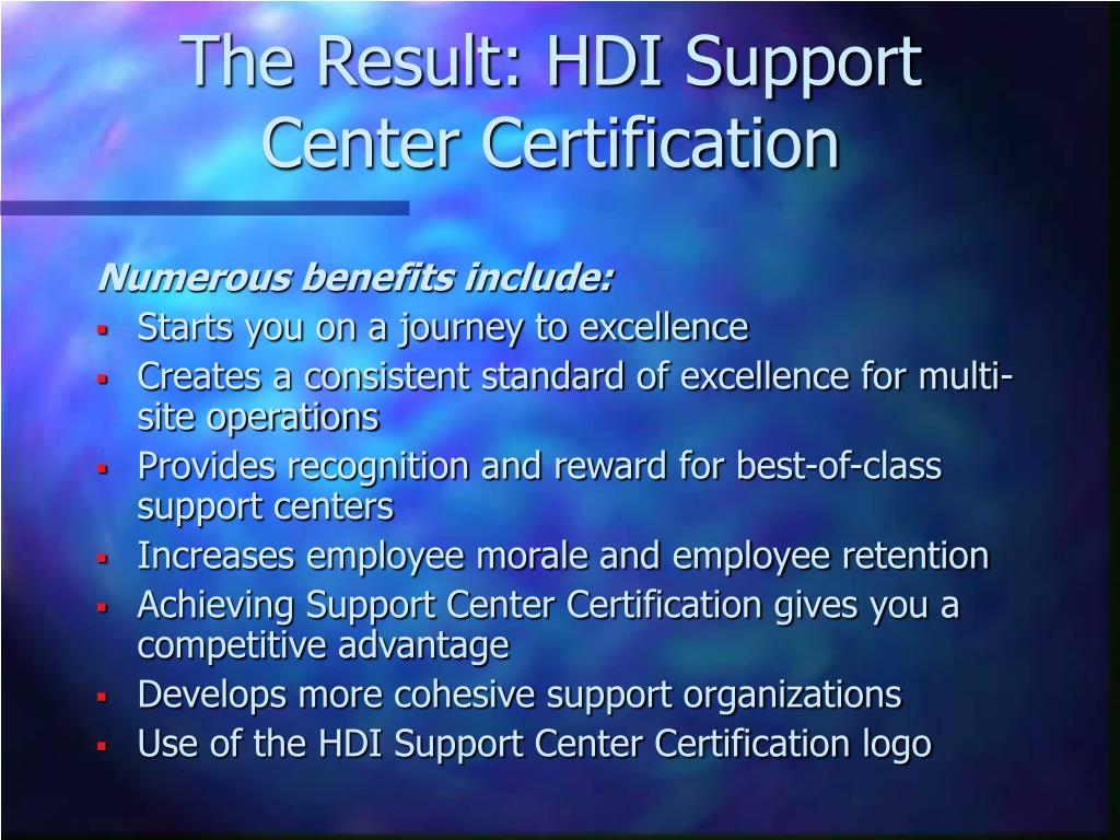 The Result: HDI Support Center Certification