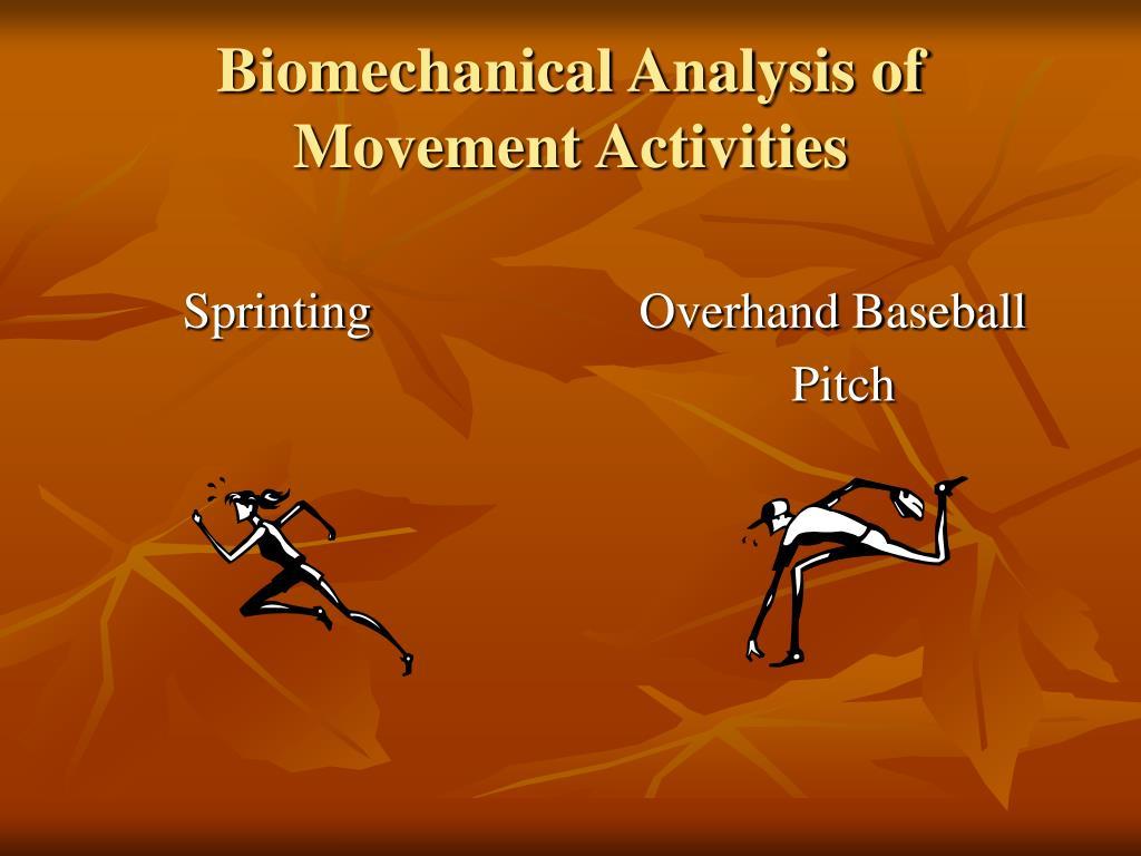 Biomechanical Analysis of Movement Activities