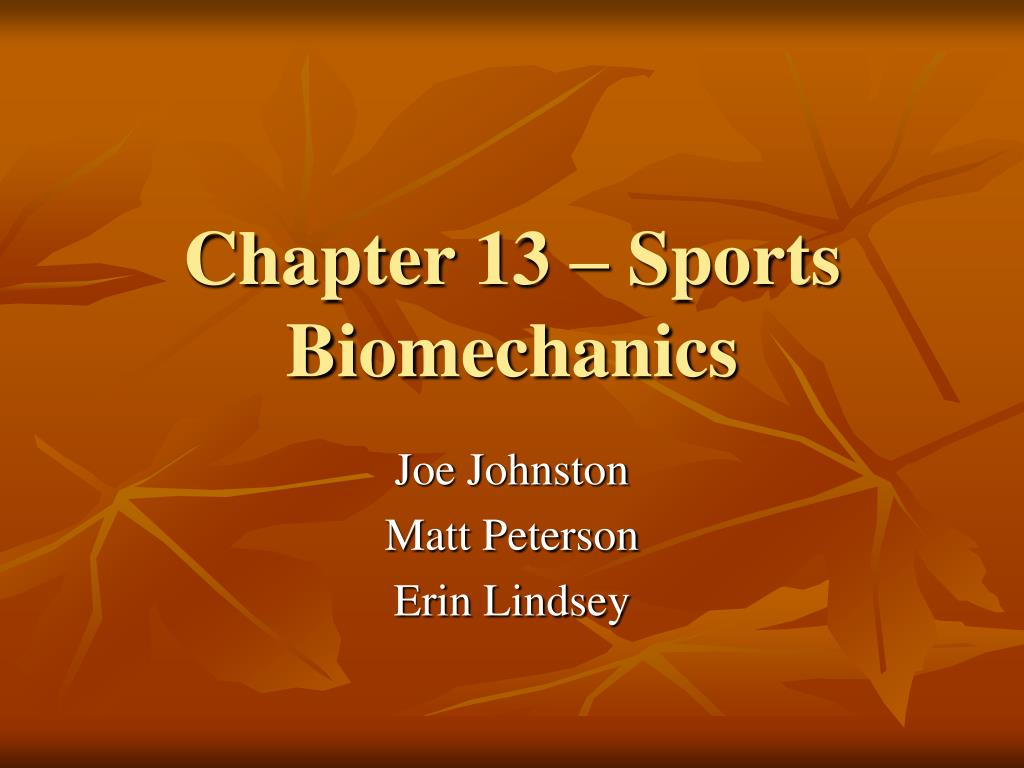 chapter 13 sports biomechanics l.