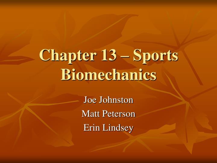 Chapter 13 sports biomechanics
