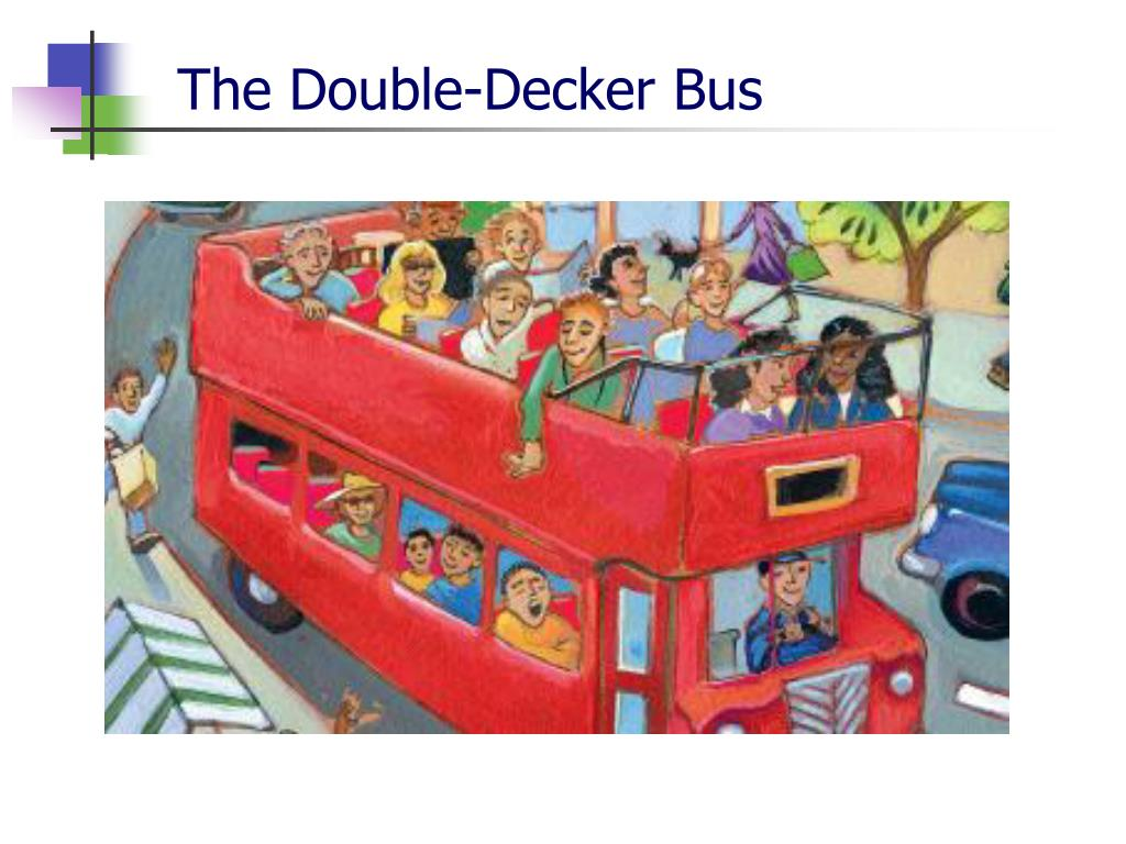 The Double-Decker Bus