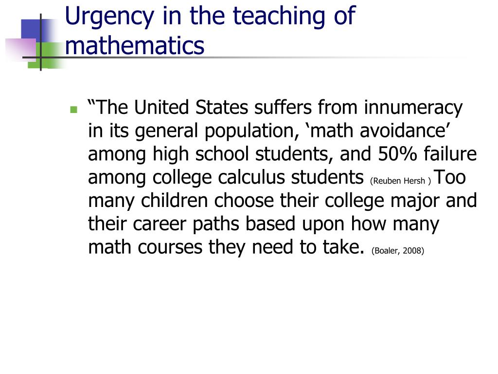 Urgency in the teaching of mathematics
