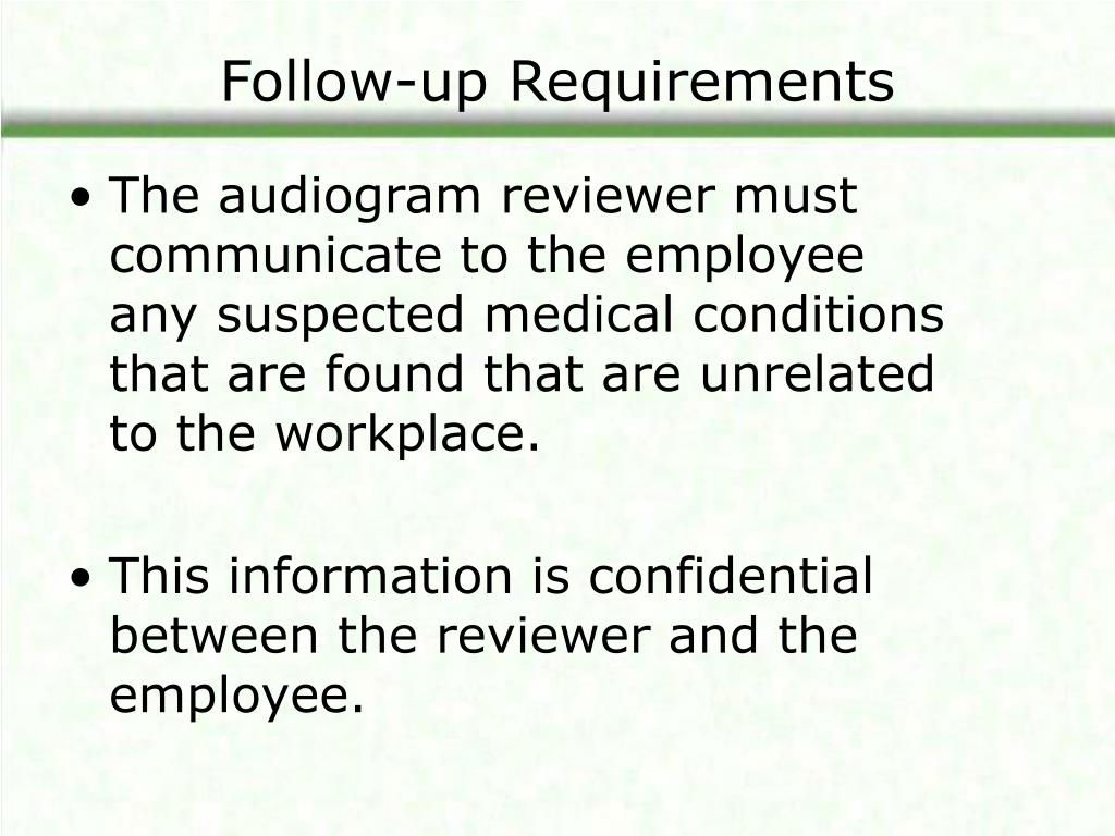 Follow-up Requirements