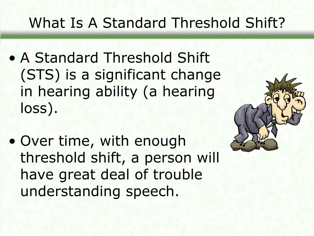 What Is A Standard Threshold Shift?
