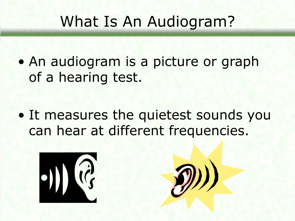 What Is An Audiogram?