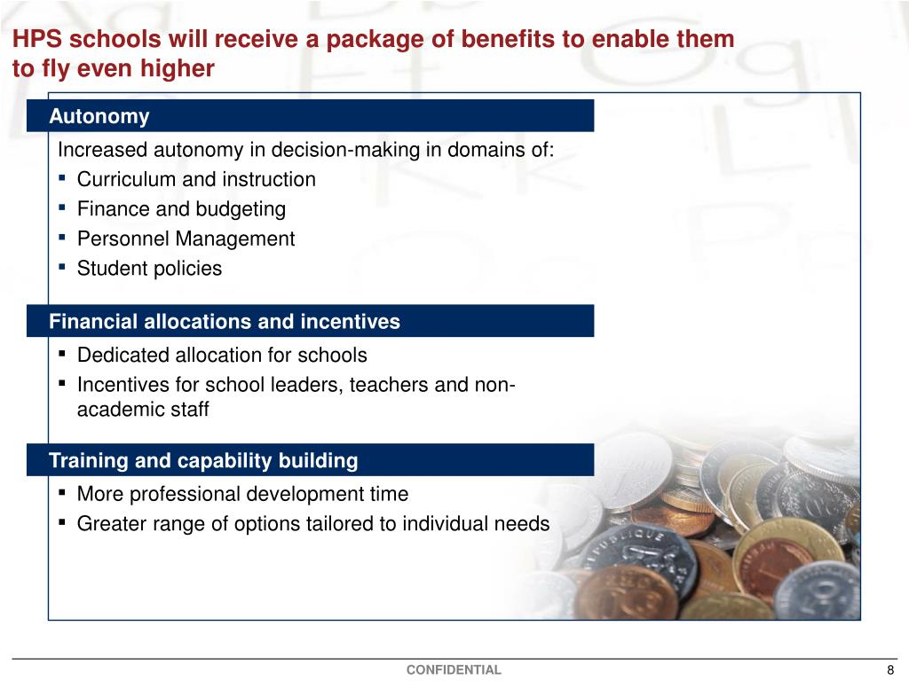 HPS schools will receive a package of benefits to enable them