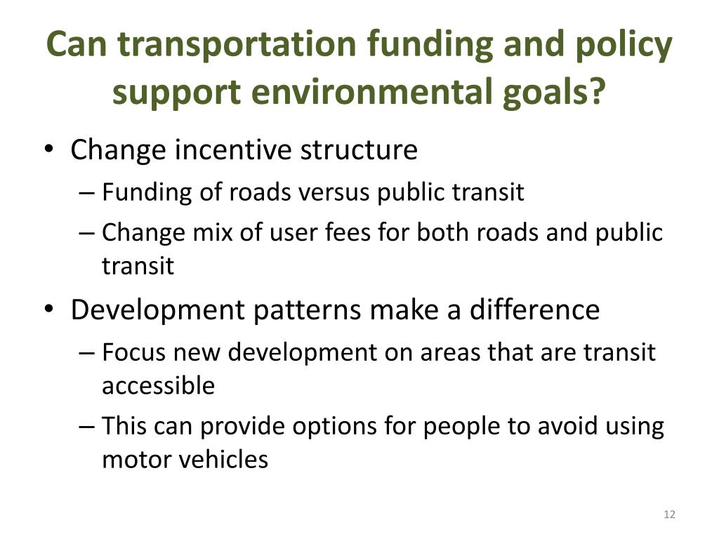 Can transportation funding and policy support environmental goals?