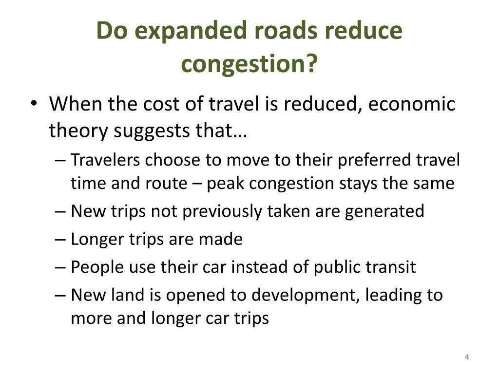 Do expanded roads reduce congestion?