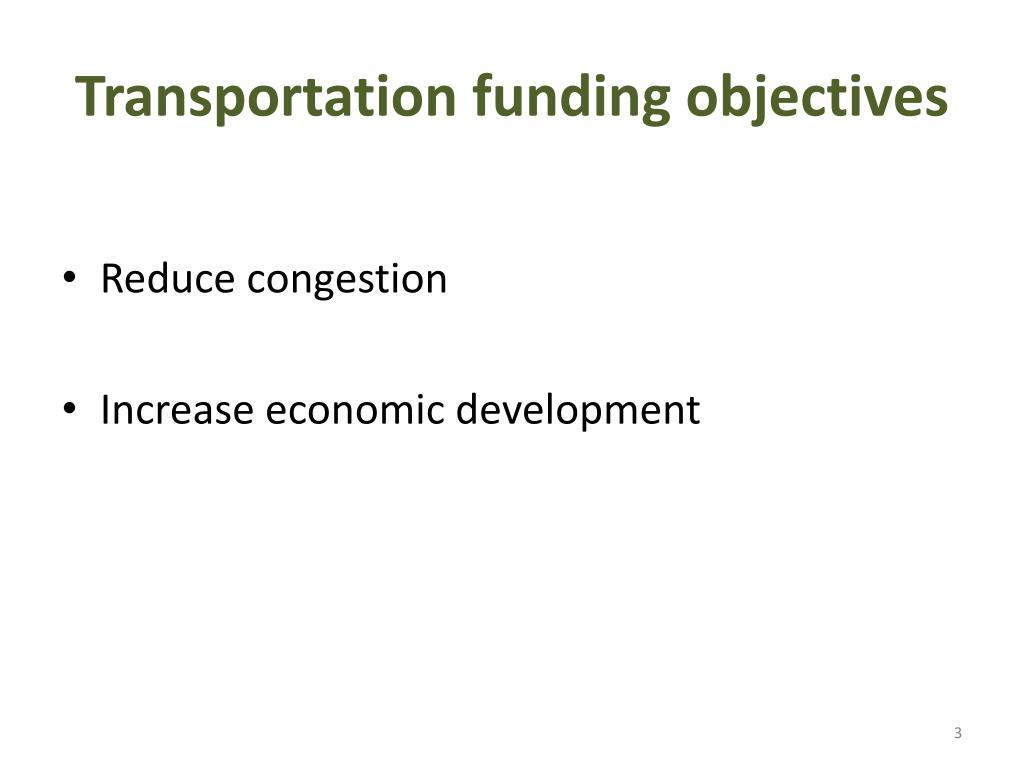 Transportation funding objectives