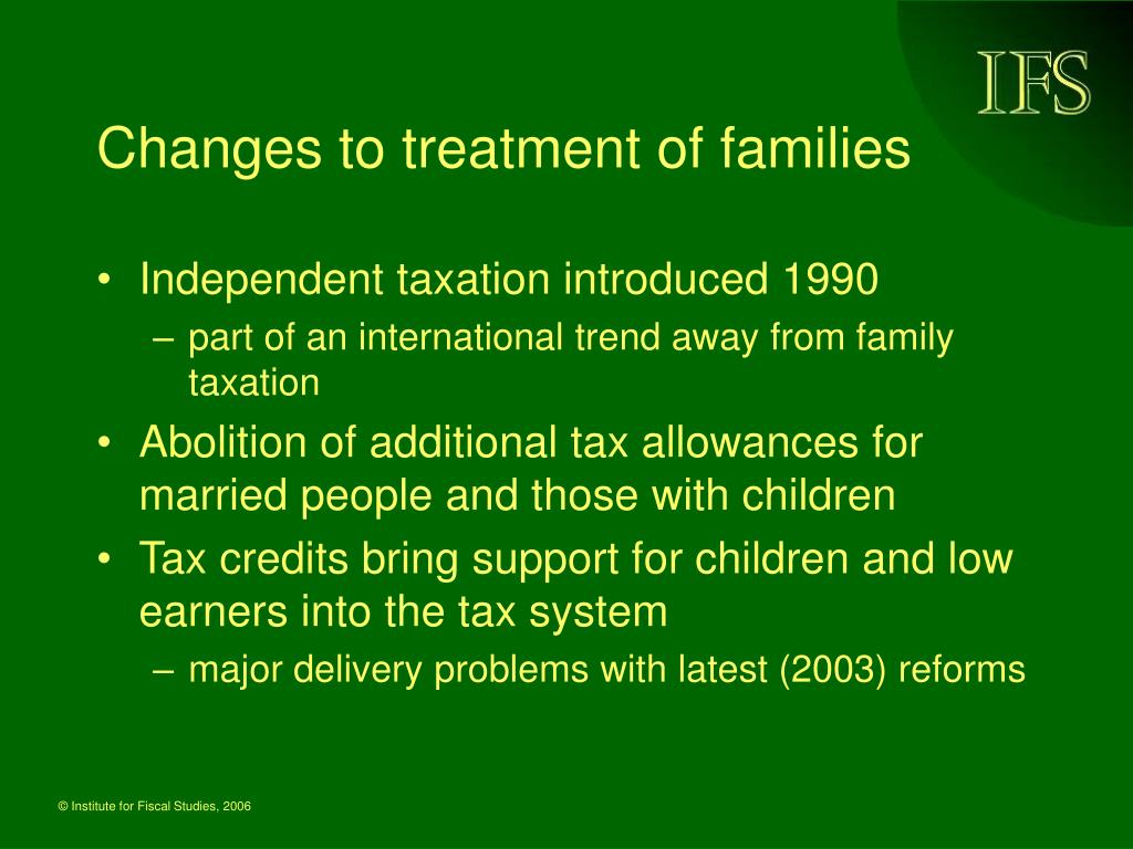 Changes to treatment of families