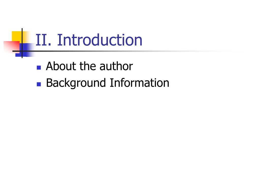 II. Introduction