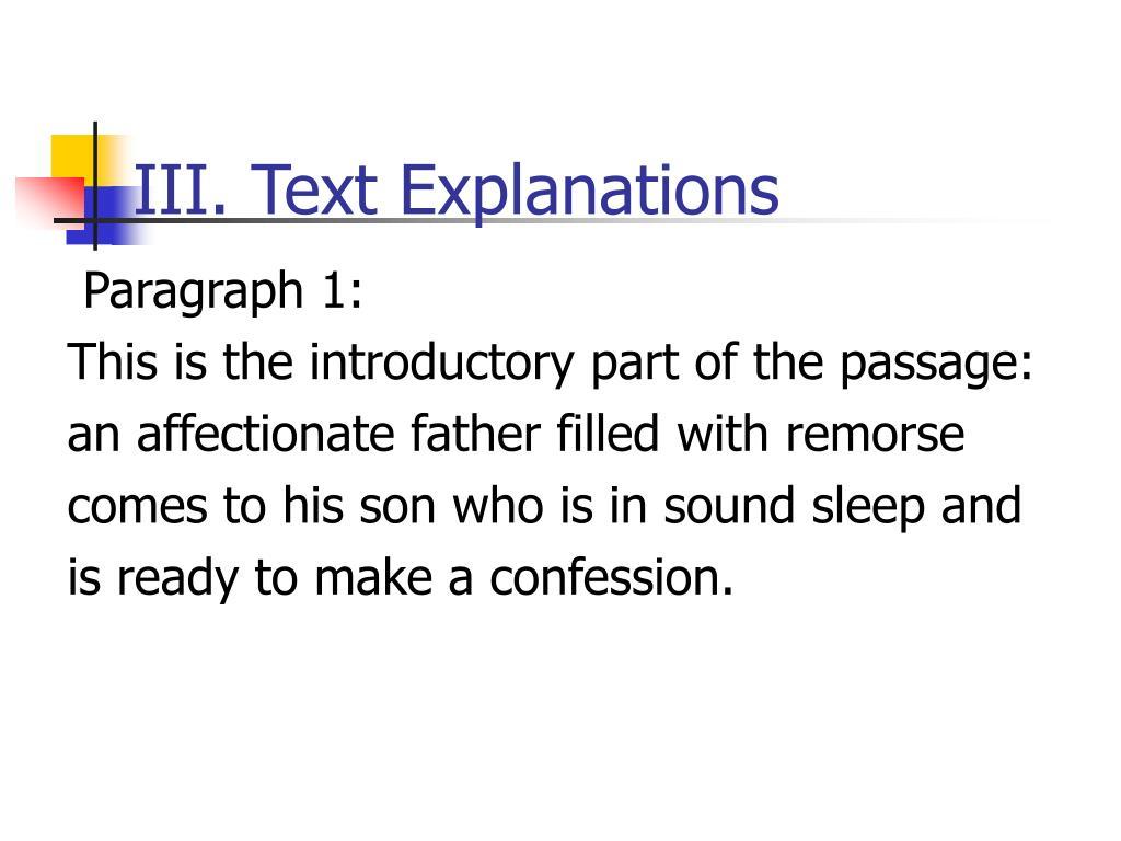 III. Text Explanations