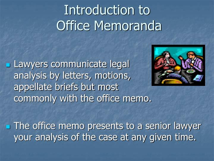Introduction to office memoranda