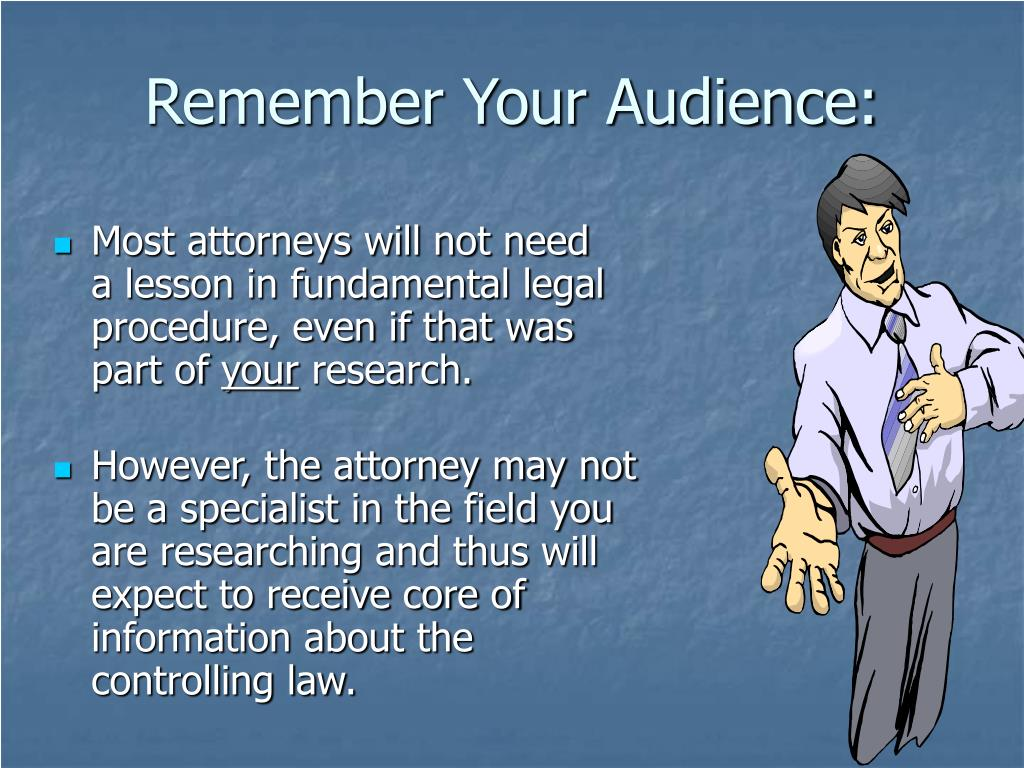 Remember Your Audience: