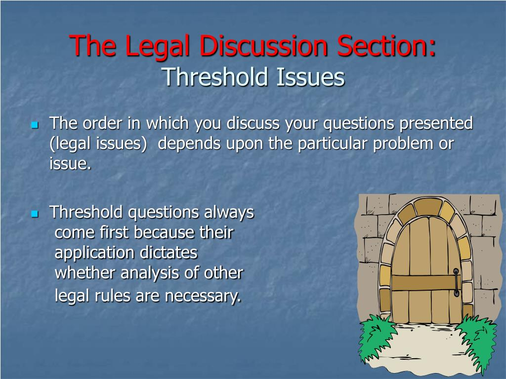 The Legal Discussion Section: