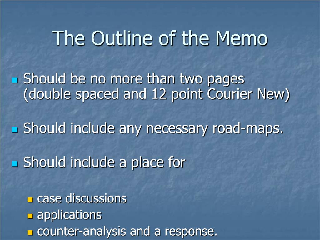 The Outline of the Memo