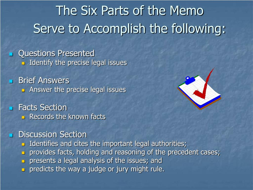 The Six Parts of the Memo