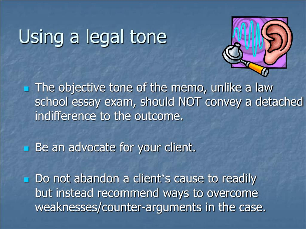 Using a legal tone