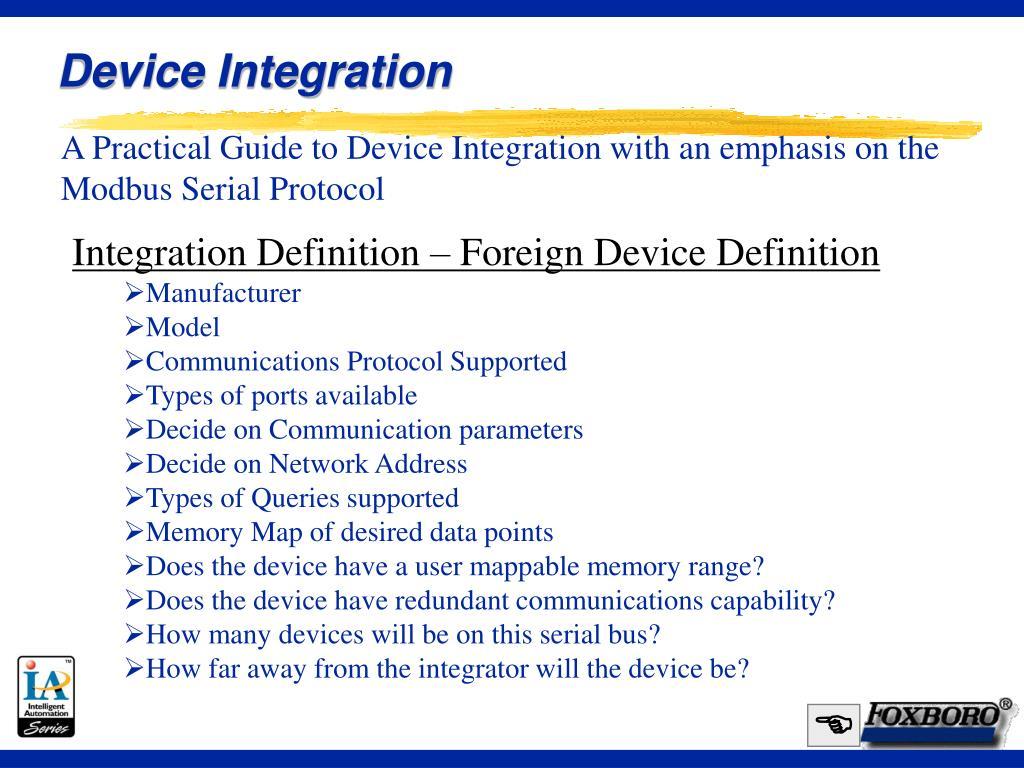 Device Integration